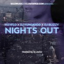 KeyFlo, DJ YungKiidd & DJ Blizzy - Nights Out mixtape cover art