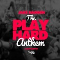 The Play Hard Anthem mixtape cover art
