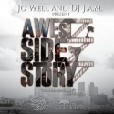 Jo Well - A West Side Story mixtape cover art