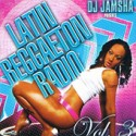 Latin Reggaeton Radio, Vol. 3 mixtape cover art
