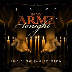 In My Armz (90's Slow Jam Edt ) - J  Armz