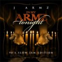 In My Armz (90's Slow Jam Edt.) mixtape cover art