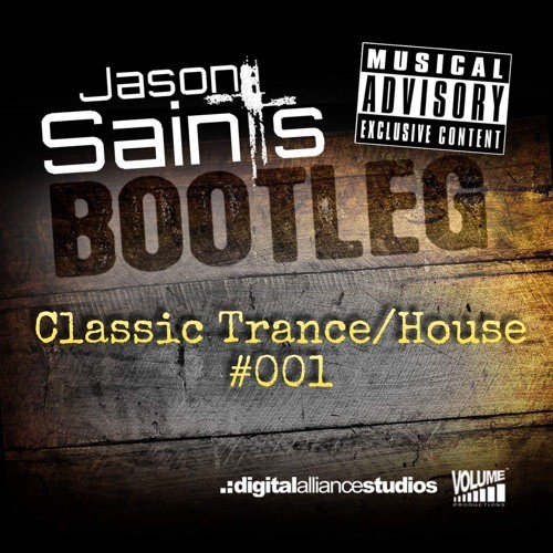 Classic trance house bootleg pack 001 jason saints for Classic house music mixtapes