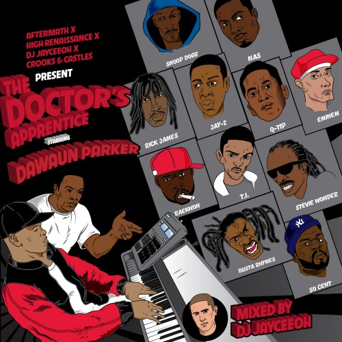 Mixtape: Dawaun Parker - The Doctors Apprentice
