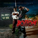 Ball Greezy - From The Bottom To The Top mixtape cover art