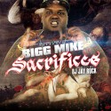 Bigg Mike - Sacrifice mixtape cover art