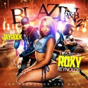 Blazin R&B 21 (Hosted By Roxy Reynolds) mixtape cover art