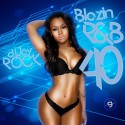 Blazin R&B 40 mixtape cover art