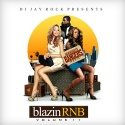 Blazin' R&B 11 mixtape cover art