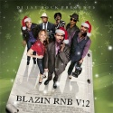 Blazin' R&B 12 mixtape cover art