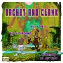 Chilly Juelz & Billy Geronimo - Rachet And Clank mixtape cover art