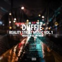 Duffie - Reality Street Music mixtape cover art