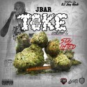 Jbar - Toke 4 (Stay Lifted) mixtape cover art