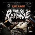King Biggie - Back For Revenge mixtape cover art