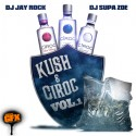 Kush & Ciroc mixtape cover art