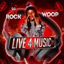 Live 4 Music 11 (Hosted By Woop) mixtape cover art