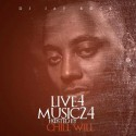 Live 4 Music 24 (Hosted By Chill Will) mixtape cover art