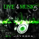 Live 4 Music 5 mixtape cover art