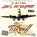 LNM & ME. Da Great - Flight School (The Takeoff) mixtape cover art