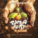 Mexico Rann - Planting Seeds (Hosted By Future) mixtape cover art