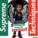 Mexico Rann - Supreme Techniques  mixtape cover art