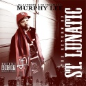 Murphy Lee - Return Of A St. Lunatic mixtape cover art