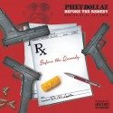 Phet Dollaz - Before The Remedy mixtape cover art
