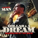 Swisher Man - Dollar & A Dream mixtape cover art
