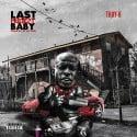 Tray K - Last Project Baby mixtape cover art