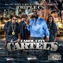 Triple C's - Carol City Cartel's mixtape cover art