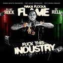 Waka Flocka Flame - F*ck This Industry mixtape cover art