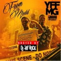 YFFMG - From The Mudd mixtape cover art