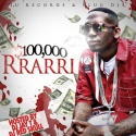 Jurrarri - $100,000 Rrarri mixtape cover art