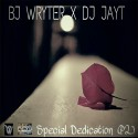 BJ Wryter - Special Dedication 2 EP mixtape cover art