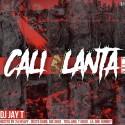 CaliLanta 2 mixtape cover art