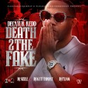 Decatur Redd - Death 2 The Fake mixtape cover art