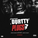 Durtty Plugs 3 mixtape cover art