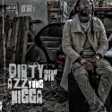 Finesse Dyn - Dirty Azz Yung Nigga mixtape cover art