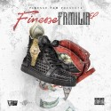 Finesse Fam - Finesse Familia EP mixtape cover art