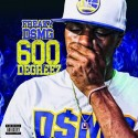Freaky DSMG - 600 Degreez mixtape cover art