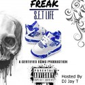 Freaky DSMG - Da Set Life mixtape cover art