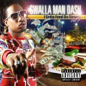 Gwalla Man Dash - I Gotta Feed The Streetz mixtape cover art