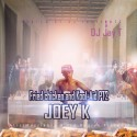Joey K - Fried Chicken & Kool Aid 2 mixtape cover art