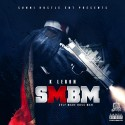 K Leron - #SMBM (Self Made Boss Man) mixtape cover art