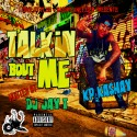 K. P. Kashay - Talkin' Bout Me mixtape cover art