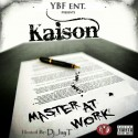 Kaison - Master At Work mixtape cover art