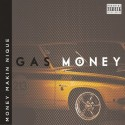 Money Makin Nique - Gas Money mixtape cover art
