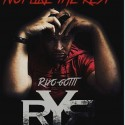 Rixo Gotti - Not Like The Rest mixtape cover art
