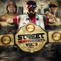 Street Heavy Weights 3 (Hosted By Sucha Fly Guy DC & Yungg Day Day) mixtape cover art