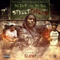 Street Takers (Hosted By Slice 9) mixtape cover art